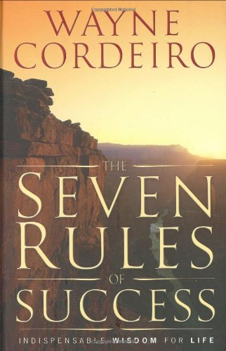 9780830742943: The Seven Rules of Success: Indispensable Wisdom for Successful Living