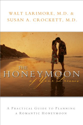 9780830743131: The Honeymoon of Your Dreams: How to Plan a Beautiful Life Together