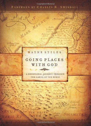 9780830743162: Going Places With God: A Devotional Journey Through the Lands of the Bible