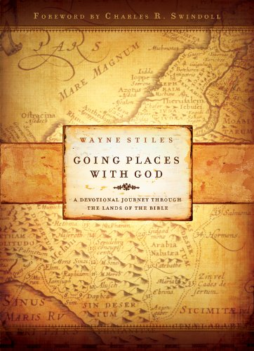 9780830743568: Going Places with God: A Devotional Journey Through the Lands of the Bible
