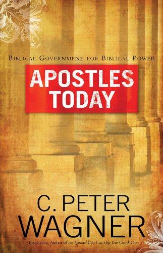 9780830743629: Apostles Today: Biblical Government for Biblical Power