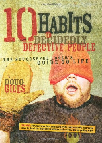 9780830743698: 10 Habits of Decidedly Defective People: The Successful Loser's Guide to Life