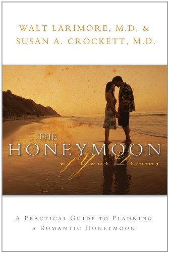 9780830743933: The Honeymoon of Your Dreams