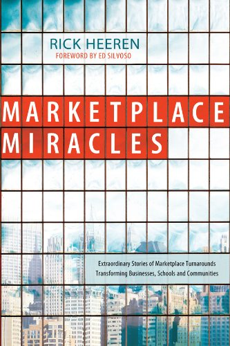 9780830743964: Marketplace Miracles: Extraordinary Stories of Marketplace Turnarounds Transforming Businesses, Schools and Communities