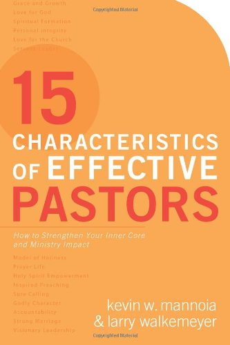 9780830744770: 15 Characteristics of Effective Pastors: How to Strengthen Your Inner Core and Ministry Impact