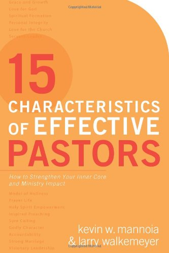 9780830744787: 15 Characteristics of Effective Pastors: How to Strengthen Your Inner Core and Ministry Impact
