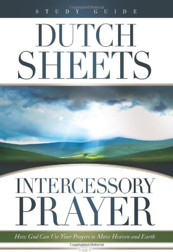 9780830745173: Intercessory Prayer Study Guide: How God Can Use Your Prayers to Move Heaven and Earth