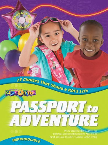 9780830745425: Passport to Adventure: 13 Choices That Shape a Kid's Life (Kidstime)