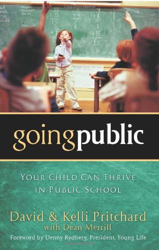 9780830745777: Going Public: Your Child Can Thrive in Public School