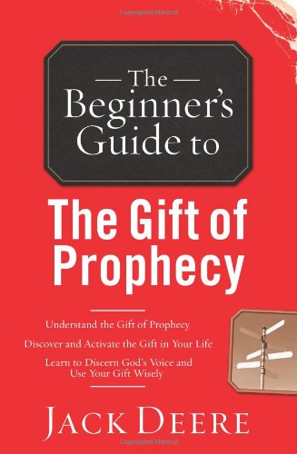 9780830746026: The Beginner's Guide to the Gift of Prophecy