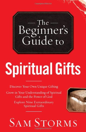 9780830746507: The Beginner's Guide to Spiritual Gifts