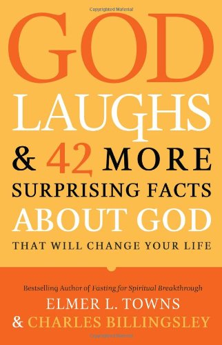 9780830746590: God Laughs: & 42 More Surprising Facts About God That Will Change Your Life