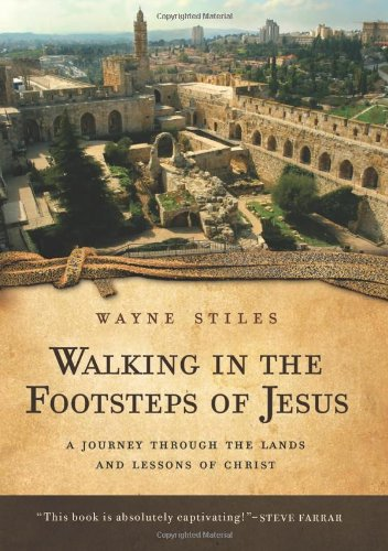 9780830746613: Walking in the Footsteps of Jesus: A Journey Through the Lands and Lessons of Christ