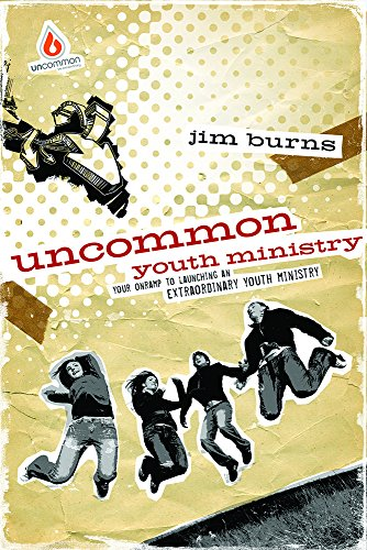 9780830746835: Uncommon Youth Ministry: Your Onramp to Launching an Extraordinary Youth Ministry