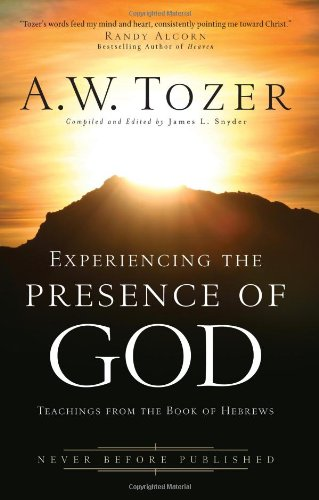 9780830746934: Experiencing the Presence of God: Teachings From the Book of Hebrews
