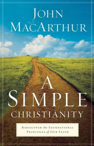 9780830746989: A Simple Christianity: Rediscover the Foundational Principles of Faith