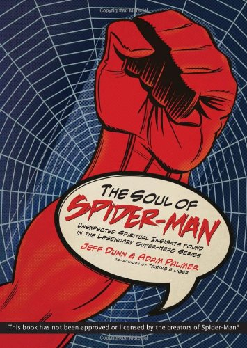 9780830747528: The Soul of Spiderman: Unexpected Spiritual Insights from the Legendary Superhero