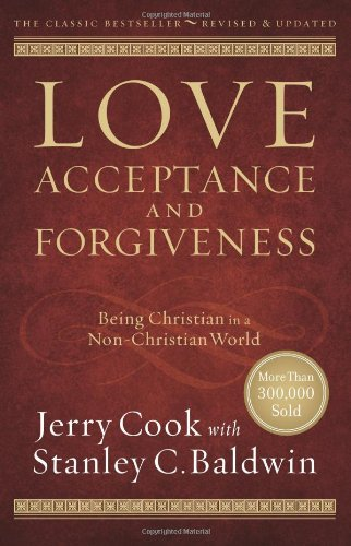 9780830747535: Love, Acceptance and Forgiveness: Being Christian in a Non-Christian World