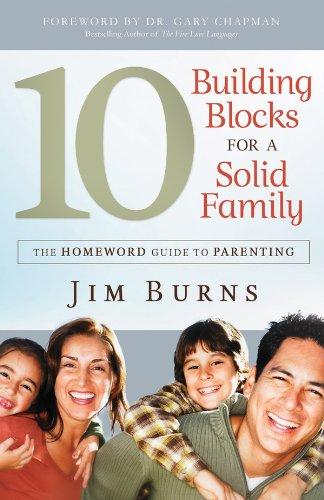9780830747832: 10 Building Blocks for a Solid Family: The Homeword Guide to Parenting (The Homeward Guide to Parenting)