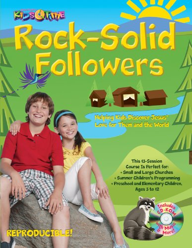 KidsTime Rock Solid Followers: Outdoor camp theme; 13 Bible lessons for kids aged 3?12; Paul ...