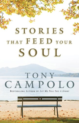 Stories That Feed Your Soul: Tony Campolo