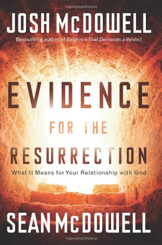 Evidence for the Resurrection (0830751378) by Josh McDowell; Sean McDowell