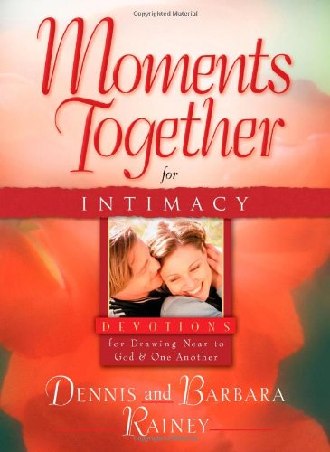 9780830751396: Moments Together for Intimacy: Devotions for Drawing Near to God and One Another
