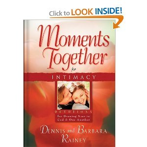 9780830751402: Moments Together For Intimacy by Dennis & Barbara Rainey (Paperback)
