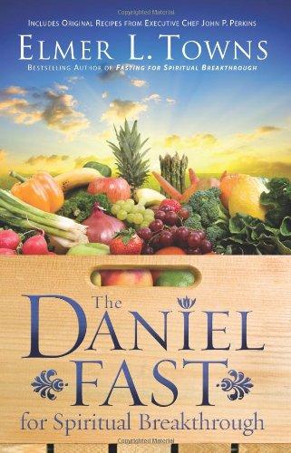 9780830754731: The Daniel Fast for Spiritual Breakthrough