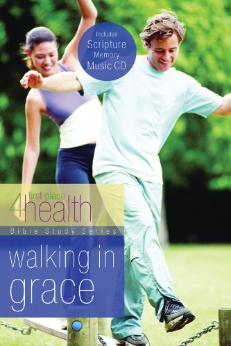 9780830754908: Walking in Grace (First Place 4 Health Bible Study Series)