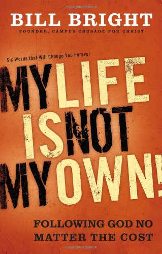 9780830754991: My Life Is Not My Own: Following God No Matter the Cost