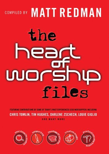 The Heart of Worship Files (0830755535) by Matt Redman