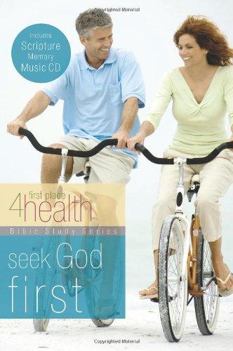 9780830755721: Seek God First (First Place 4 Health Bible Study Series)