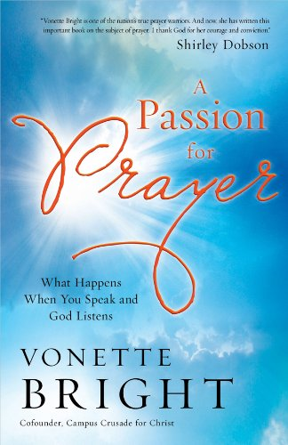 9780830757473: A Passion for Prayer: What Happens When You Speak and God Listens