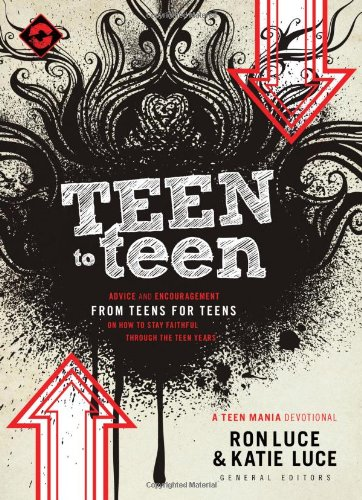 9780830758562: Teen to Teen: Advice and Encouragement from Teens for Teens (Teen Mania)