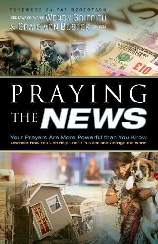 9780830759262: Praying the News: Your Prayers are More Powerful than you Know