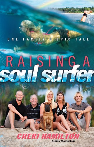 9780830760602: Raising a Soul Surfer: One Family's Epic Tale