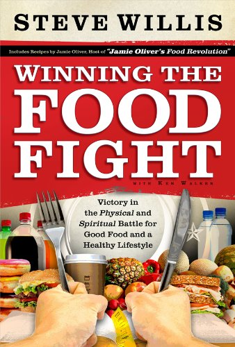 9780830761227: Winning the Food Fight: Victory in the Physical and Spiritual Battle for Good Food and a Healthy Lifestyle