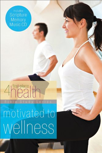 9780830761340: Motivated to Wellness (First Place 4 Health Bible Study Series)