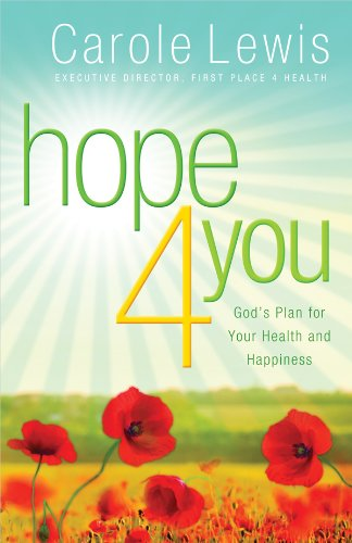 9780830761852: Hope 4 You: God's Plan for Your Health and Happiness (First Place 4 Health)