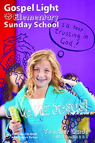 9780830762781: Elementary Sunday School: Give Me Jesus Teacher Guide Fall B Grades 3&4 [With CDROM]