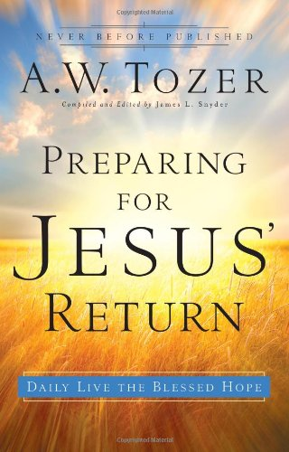 9780830763955: Preparing for Jesus' Return: Daily Live the Blessed Hope