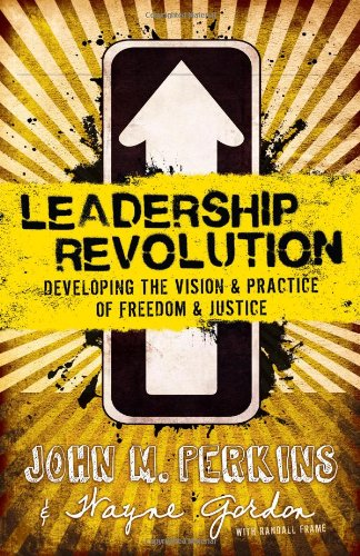 9780830764006: Leadership Revolution: Developing the Vision & Practice of Freedom & Justice