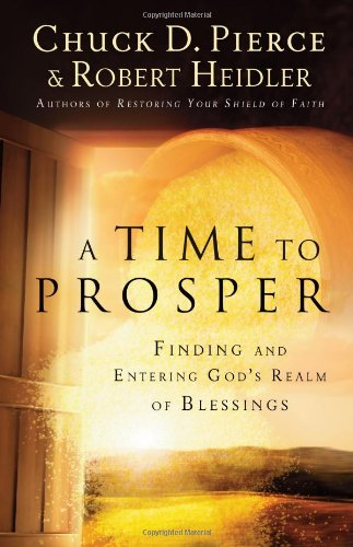 9780830765331: A Time to Prosper: Finding and Entering God's Realm of Blessings
