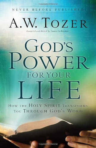9780830765379: God's Power for Your Life: How the Holy Spirit Transforms You Through God's Word