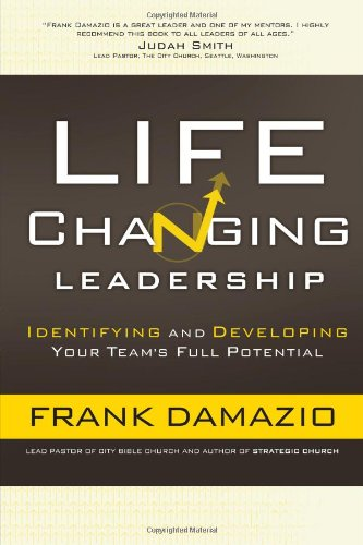 9780830766192: Life-Changing Leadership: Identifying and Developing Your Team's Full Potential