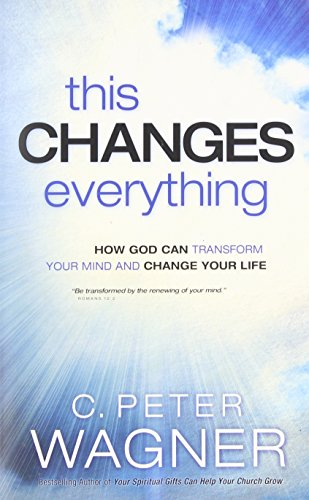 9780830766277: This Changes Everything: How God Can Transform Your Mind and Change Your Life