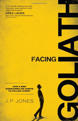9780830766338: Facing Goliath: How a Man Overcomes His Giants to Follow Christ