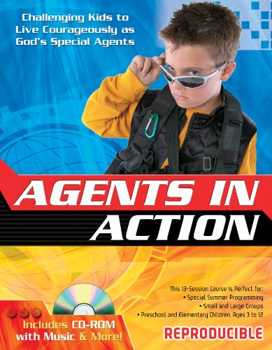 9780830767205: Agents in Action: Challenging Kids to Live Courageously as God's Special Agents (13 Week Bible Curriculum)