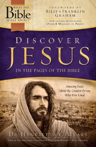 Discover Jesus in the Pages of the Bible: Amazing Facts About the Greatest Person Who Ever Lived (...
